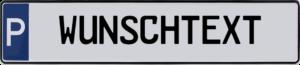 Parkplatzschilder Wunschtext